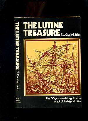 The Lutine Treasure: The 150-Years Search for: Molen, S J