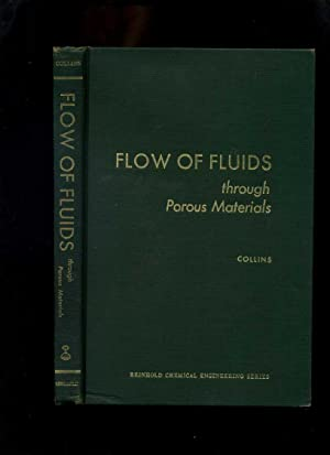 Flow of Fluids Through Porous Materials