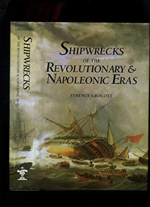 Shipwrecks of the Revolutionary and Napoleonic Eras