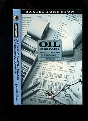 Oil Company Financial Analysis in Nontechnical Language (Signed)
