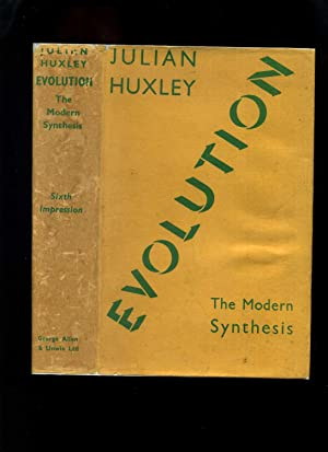 Evolution: The Modern Synthesis: Huxley, Julian