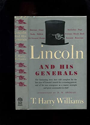 Lincoln and His Generals: Williams, T Harry