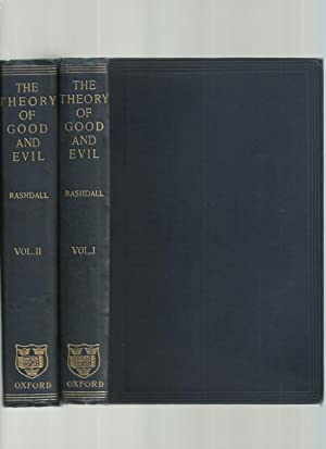 The Theory of Good and Evil: a Treatise on Moral Philosophy 2 Volumes