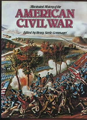 Illustrated History of the American Civil War: Commager, Henry Steele