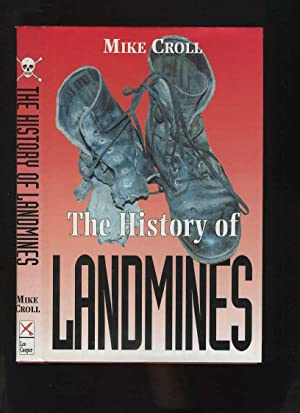 The History of Landmines