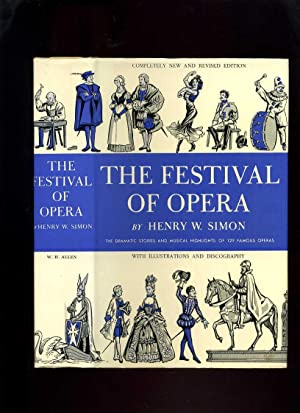 The Festival of Opera; the Dramatic Stories: Simon, Henry W