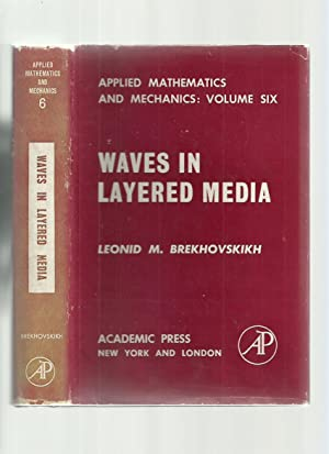 Waves in Layered Media (Applied Mathematics and Mechanics: Volume Six)