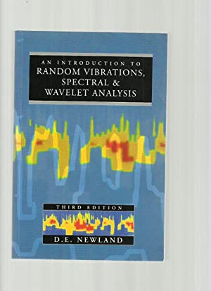 An Introduction to Random Vibrations, Spectral and Wavelet Analysis