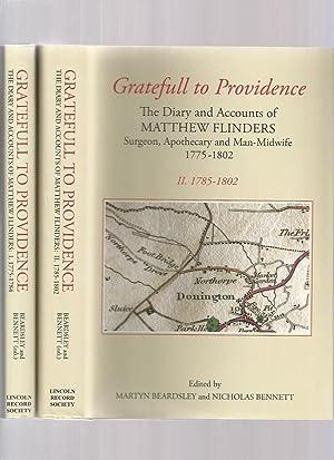 Gratefull to Providence, the Diary and Accounts: Flinders, Matthew; Beardsley,