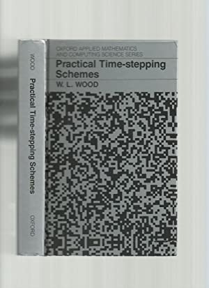 Practical Time-Stepping Schemes ( Oxford Applied Mathematics and Computing Science Series)