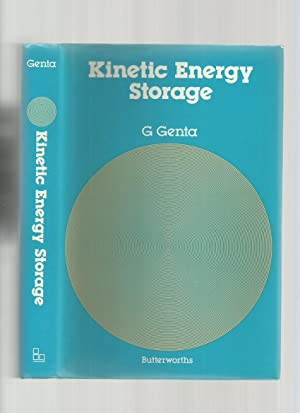 Kinetic Energy Storage: Theory and Practice of Advanced Flywheel Systems