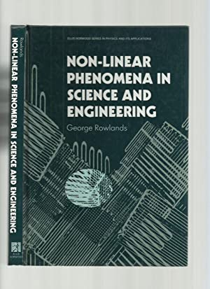 Non-Linear Phenomena in Science and Engineering