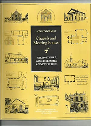 Nonconformist Chapels and Meeting-Houses in Central England: Herefordshire, Worcestershire and Wa...