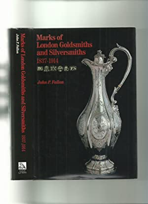 Marks of London Goldsmiths and Silversmiths 1837-1914