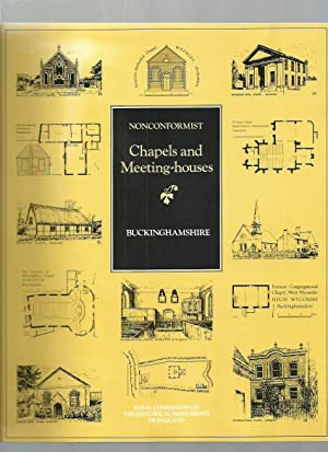 Nonconformist Chapels and Meeting-Houses in Central England: Buckinghamshire