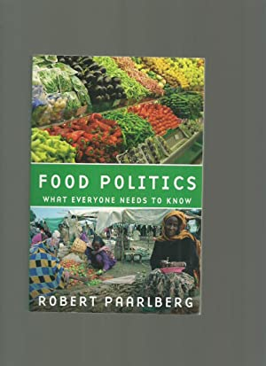Food Politics, What Everyone Needs to Know
