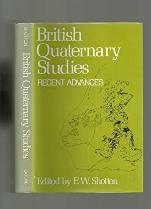 British Quaternary Studies, Recent Advances