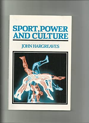 Sport, Power and Culture, a Social and Historical Analysis of Popular Sports in Britain