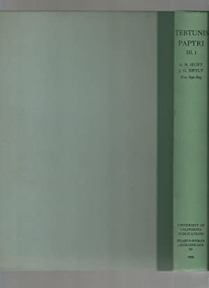 The Tebtunis Papyri Volume III Part 1