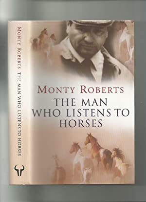 The Man Who Listens to Horses (Signed)