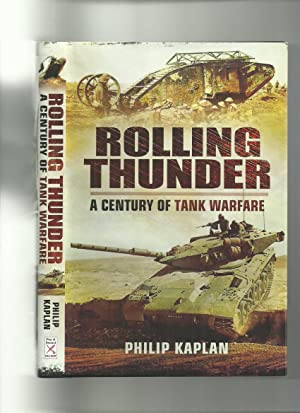 Rolling Thunder; a Century of Tank Warfare