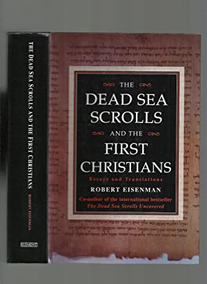 The Dead Sea Scrolls & the First Christians: Essays and Translations