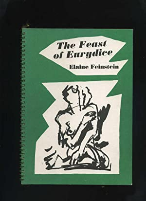 The Feast of Eurydice (Signed): Feinstein, Elaine