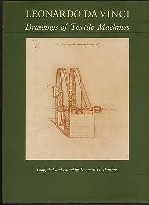 Leonardo Da Vinci: Drawings of Textile MacHines: Ponting, Kenneth G