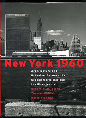 New York 1960; Architecture and Urbanism Between: Stern, Robert A