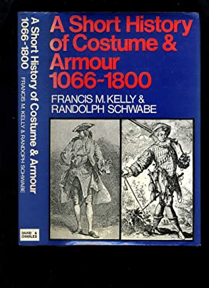A Short History of Costume and Armour 1066-1800