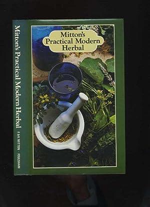 Mitton's Practical Modern Herbal: Mitton, F &
