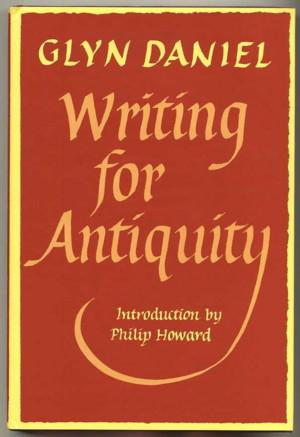 Writing for Antiquity; an Anthology of Editorials from Antiquity