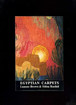 Egyptian Carpets, a Practical Guide: Brown, Luanne; Rachid,