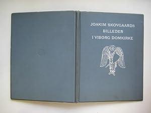 Joakim Skovgaards billeder I Viborg Domkirke: Oppermann, Th.