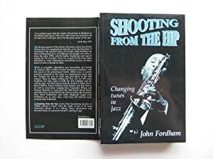 Shooting from the hip: changing tunes in: Fordham, John