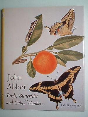 John Abbot: birds, butterflies and other wonders: Gilbert, Pamela