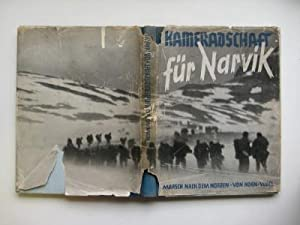 Kameradschaft fur Narvik: marsch nach dem Norden: Horn, Dr. Martin