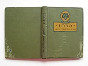 Lobo and other stories from wild animals: Seton, Ernest Thompson