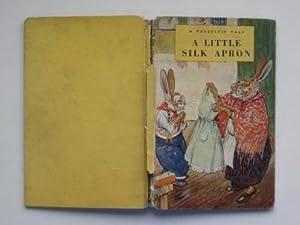 A little silk apron: a Tasseltip tale: Richards, Dorothy