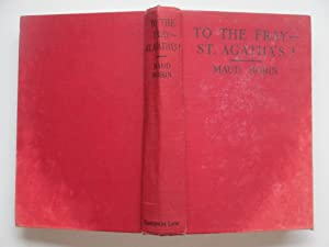 To the fray - St. Agatha's!: Morin, Maud
