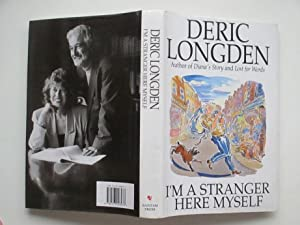 I'm a stranger here myself: Longden, Deric