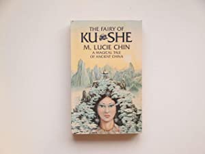 The fairy of Ku She: Chin, M. Lucie