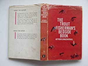The trout fisherman's bedside book: Macdougall, Arthur R.