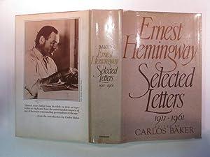 Selected letters, 1917 - 1961: Hemingway, Ernest