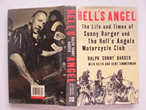 Hell's Angel: the life and times of: Barger, Sonny &