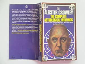 The complete astrological writings: Crowley, Aleister; Symonds,