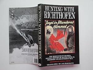 Hunting with Richthofen: the Bodenschatz diaries -: Hayzlett, Jan