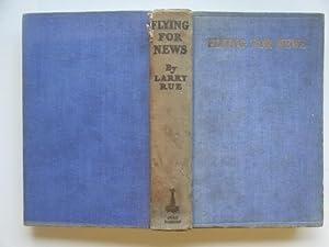 Flying for news: Rue, Larry
