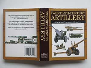 Twentieth-century artillery: 300 of the world's greatest: Hogg, Ian V.