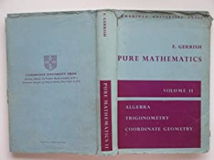 Pure mathematics: a university and college course,: Gerrish, F.